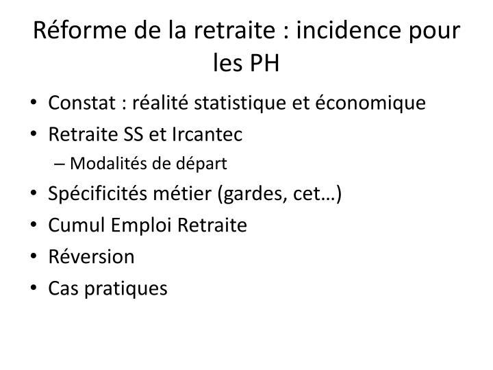Réforme de la retraite : incidence pour les PH