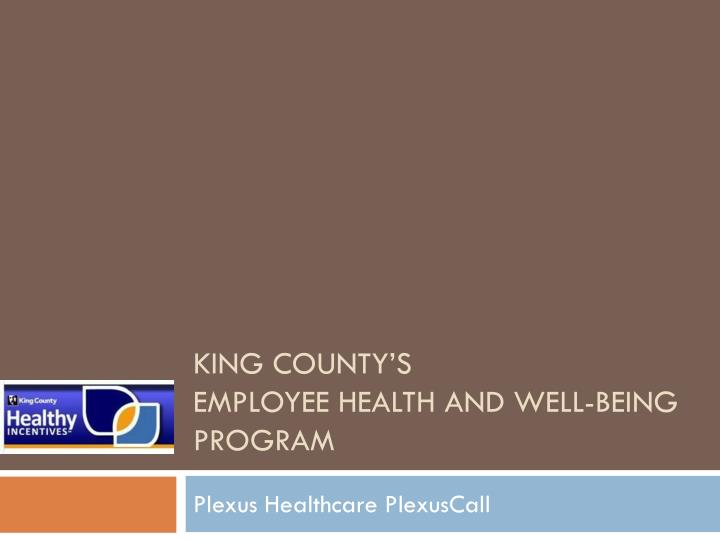 king county s employee health and well being program n.