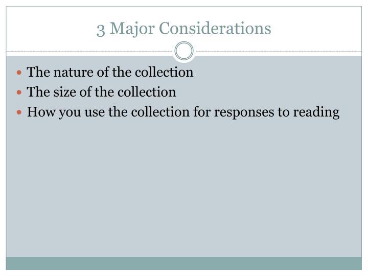 3 Major Considerations