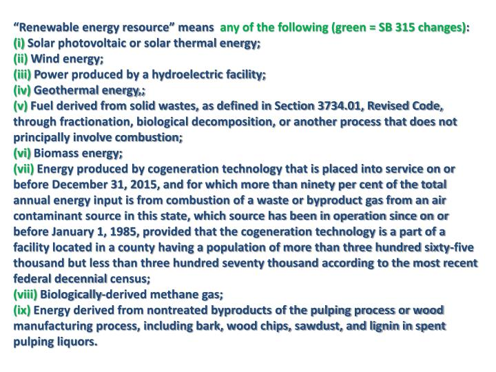 """""""Renewable energy resource"""" means"""