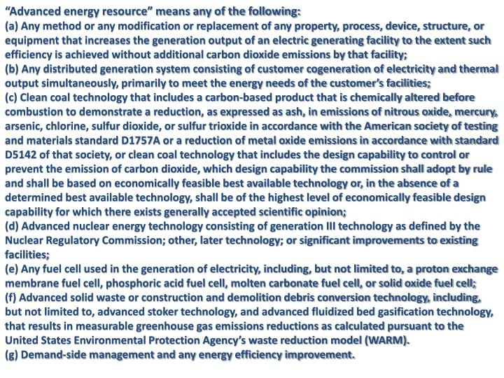 """""""Advanced energy resource"""" means any of the following:"""