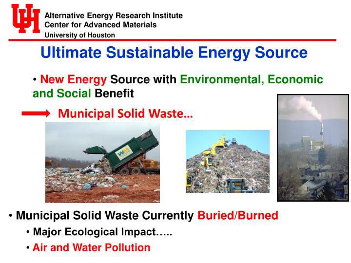 Ultimate Sustainable Energy Source