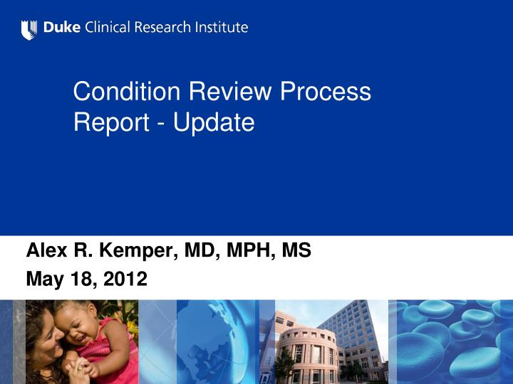 condition review process report update n.