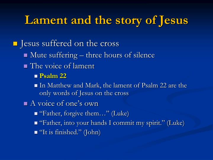 Lament and the story of Jesus