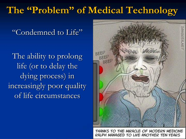 "The ""Problem"" of Medical Technology"