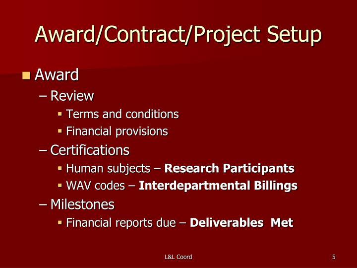 Award/Contract/Project Setup