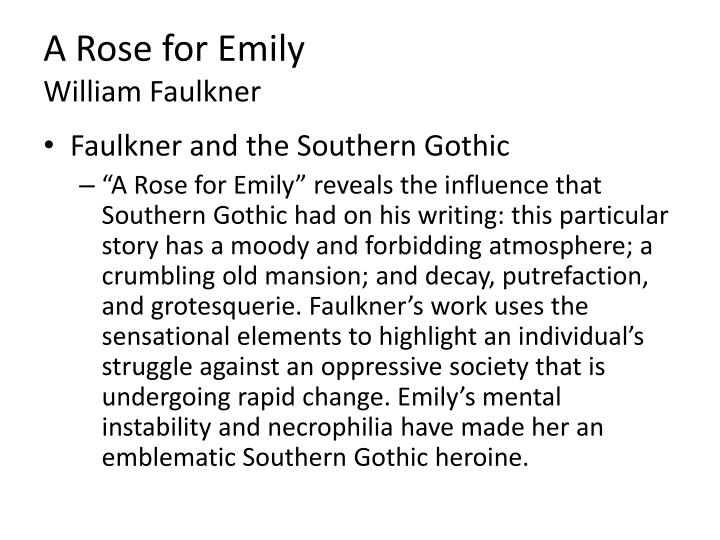 necrophilia in a rose for emily essay A breakdown of a rose for emily essay emily's poisoning homer can be taken as necrophilia act as she waited for the body to decompose before approving her.