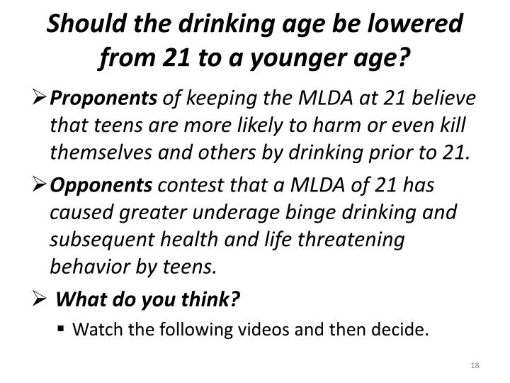 Should the drinking age be lowered from 21 to a younger age?