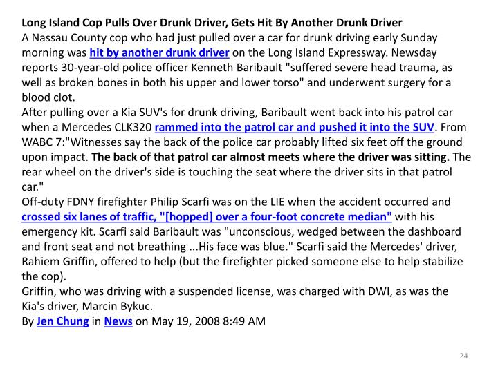 Long Island Cop Pulls Over Drunk Driver, Gets Hit By Another Drunk Driver