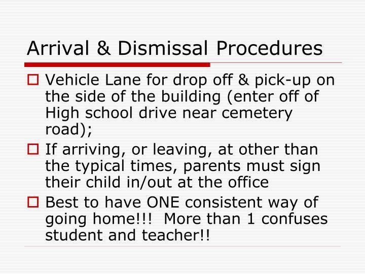 Arrival & Dismissal Procedures