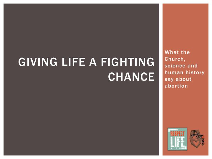 giving life a fighting chance n.