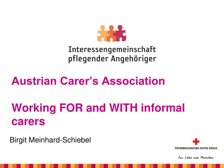 austrian carer s association working for and with informal carers