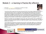 module 3 e learning in practice my reflection
