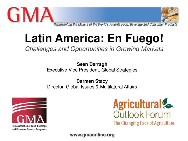 latin america en fuego challenges and opportunities in growing markets