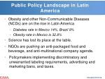 public policy landscape in latin america