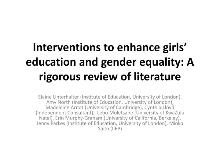 interventions to enhance girls education and gender equality a rigorous review of literature n.