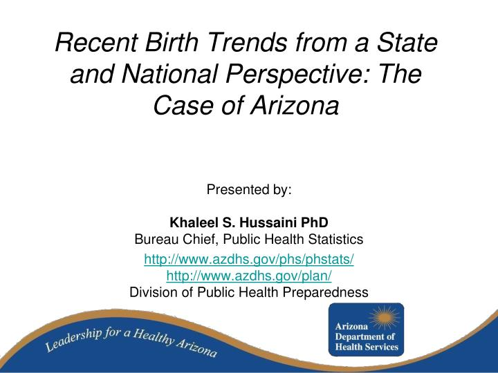 recent birth trends from a state and national perspective the case of arizona n.