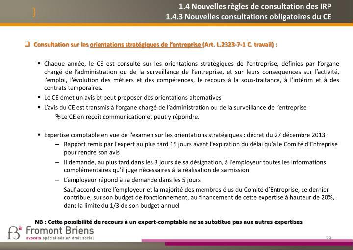 1.4 Nouvelles règles de consultation des IRP