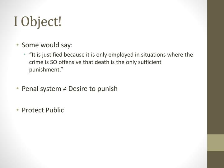 I Object!