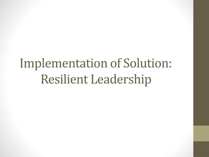 Implementation of Solution: