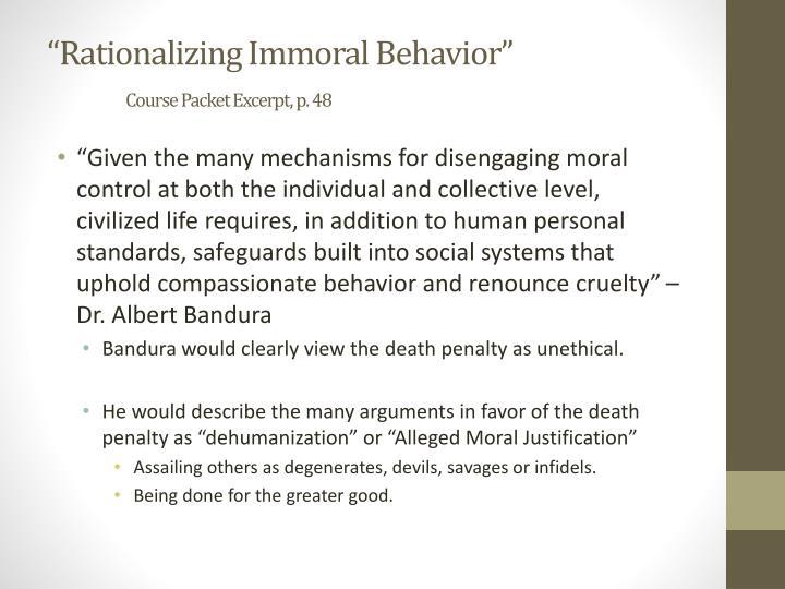 """Rationalizing Immoral Behavior"""