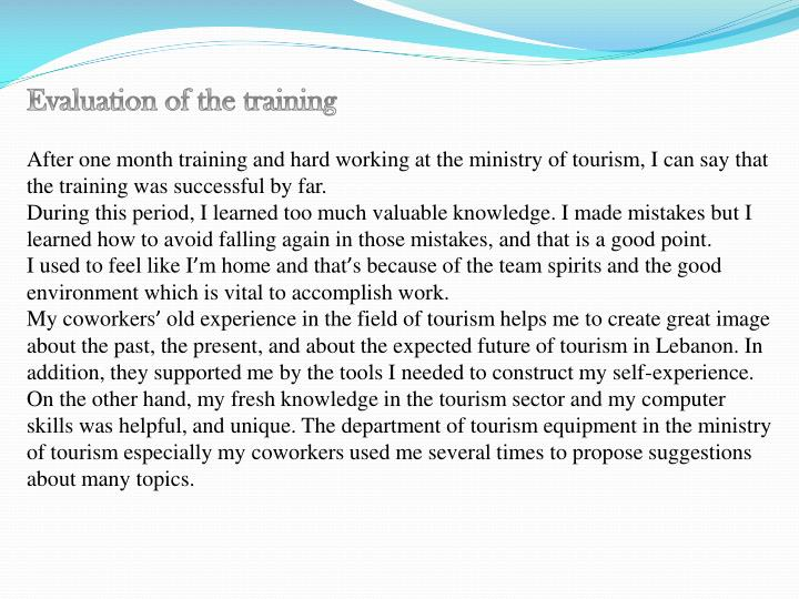 Evaluation of the training