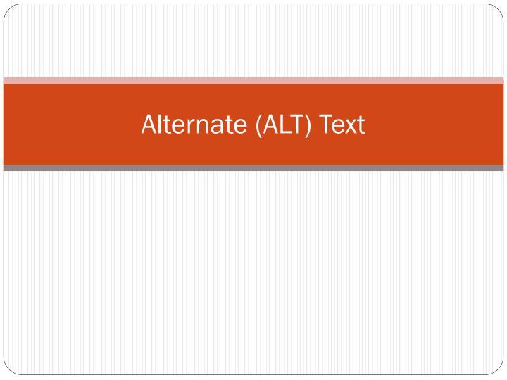 Alternate (ALT) Text