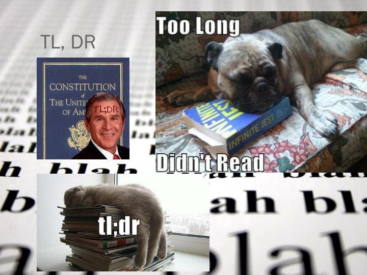 TL, DR