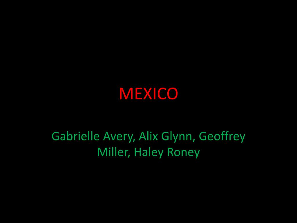ppt mexico powerpoint presentation id 1601240