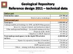 geological repository reference design 2011 technical data