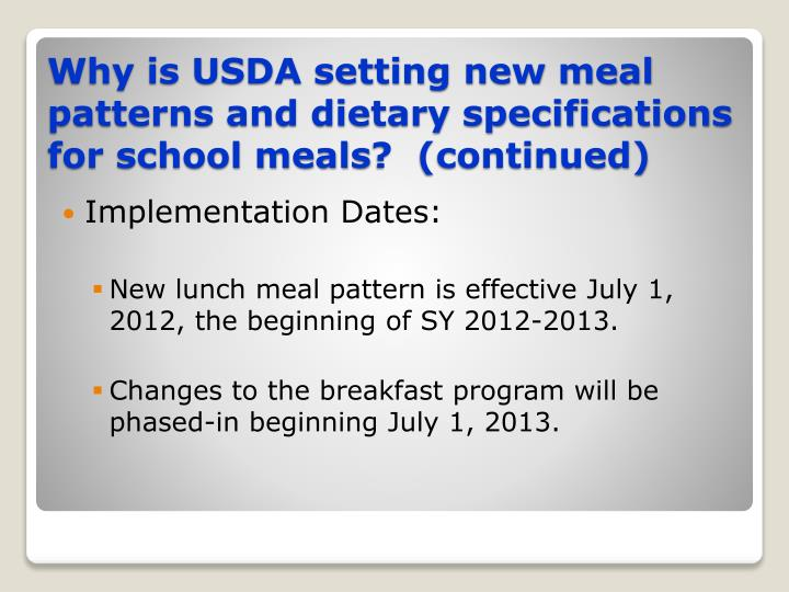 Why is usda setting new meal patterns and dietary specifications for school meals continued