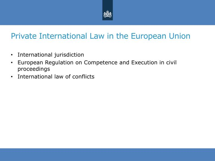 Private International Law in the European Union