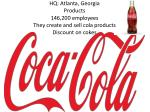 hq atlanta georgia products 146 200 employees they create and sell cola products discount on cokes
