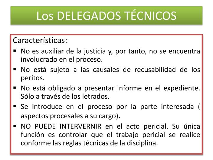 Los DELEGADOS TÉCNICOS