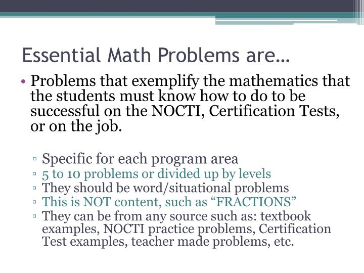Essential Math Problems are…
