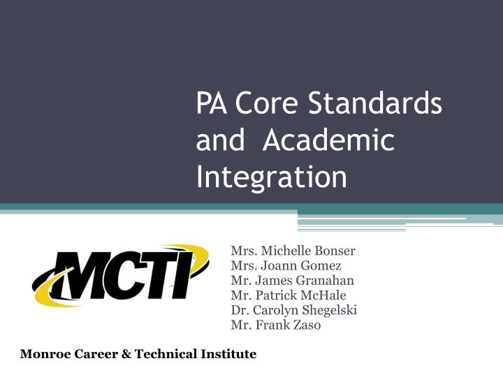 Pa core standards and academic integration