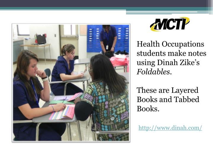 Health Occupations students make notes using Dinah