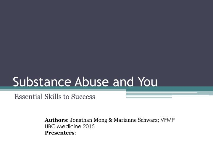 substance abuse and you n.
