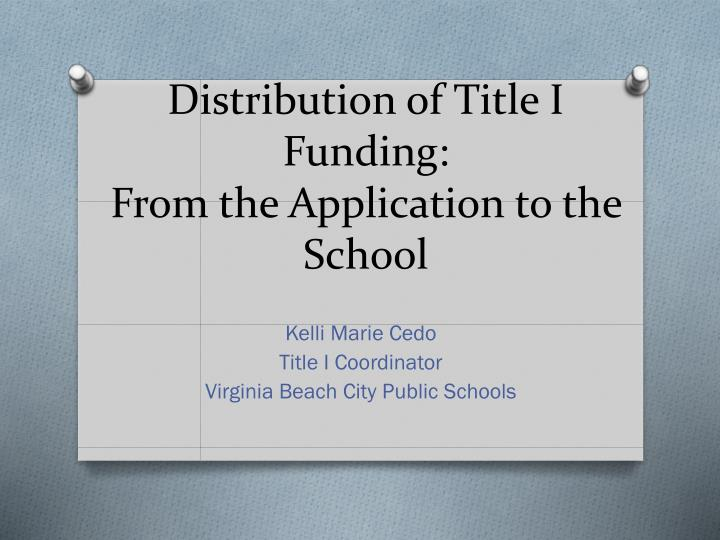 distribution of title i funding from the application to the school n.