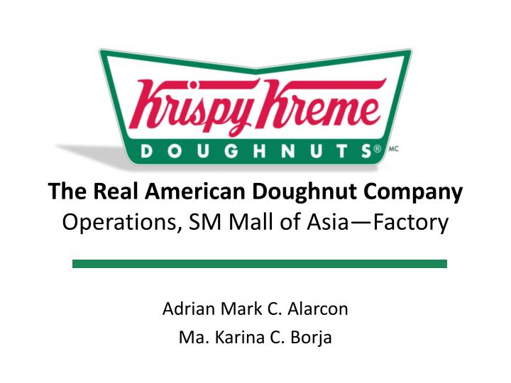 the real american doughnut company operations sm mall of asia factory n.