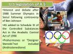 u s legislation of a s