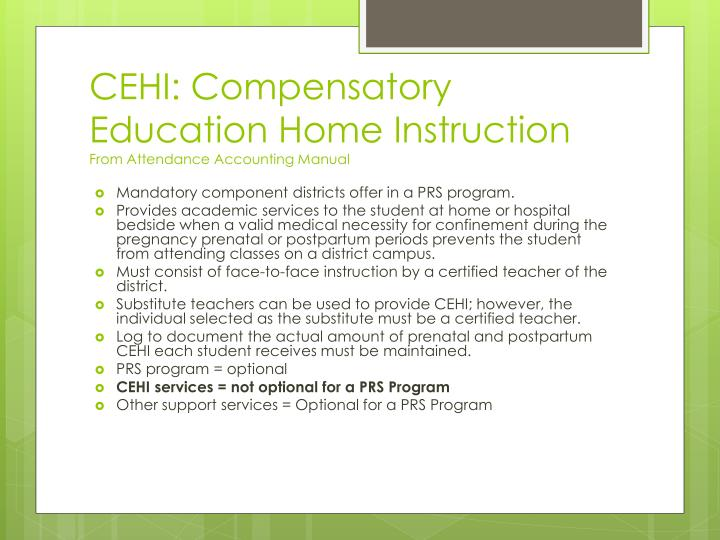 CEHI: Compensatory  Education Home Instruction