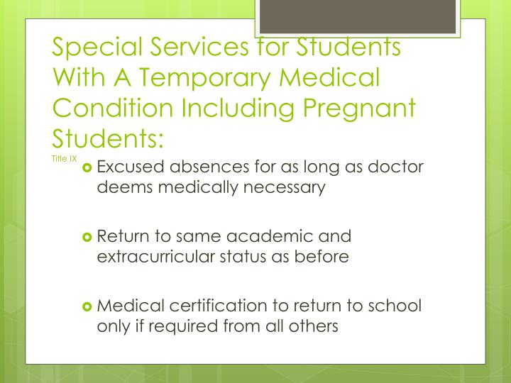 Special Services for Students With A Temporary Medical Condition Including Pregnant Students: