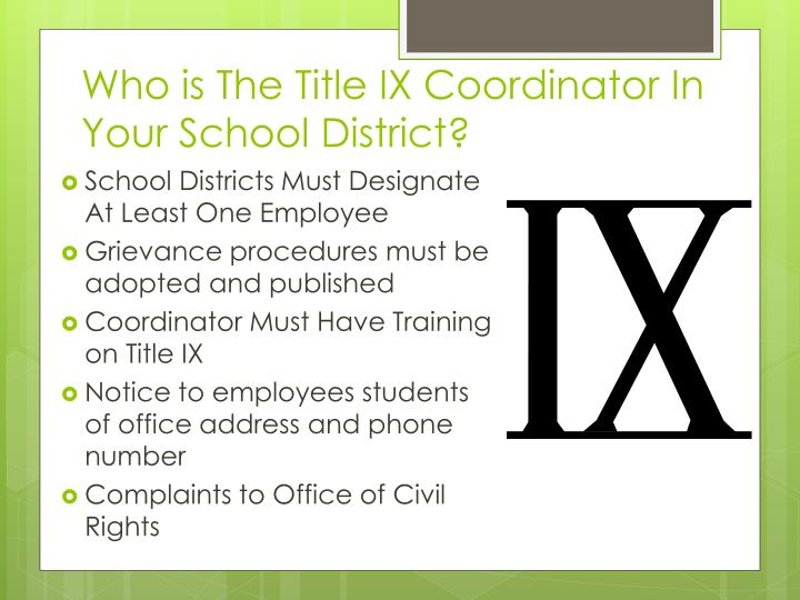 Who is The Title IX Coordinator In Your School District?