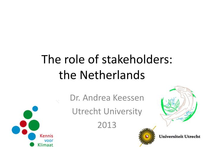 the role of stakeholders the netherlands n.