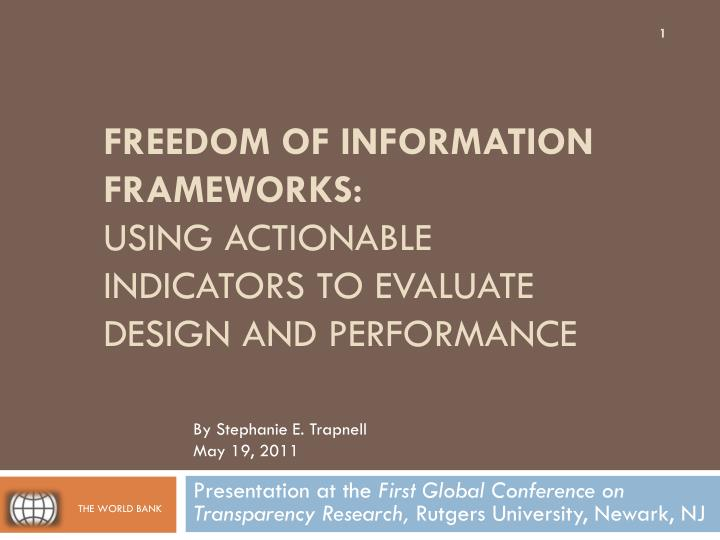 freedom of information frameworks using actionable indicators to evaluate design and performance n.
