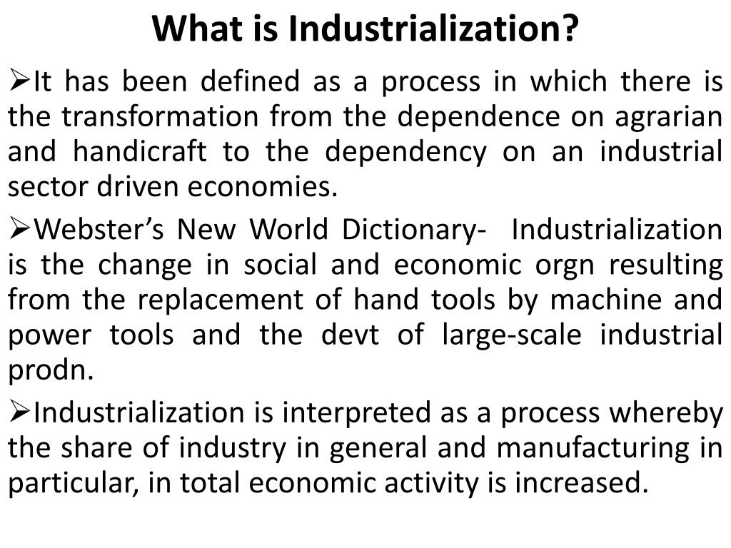 What is industrialization