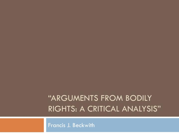 arguments from bodily rights a critical analysis n.