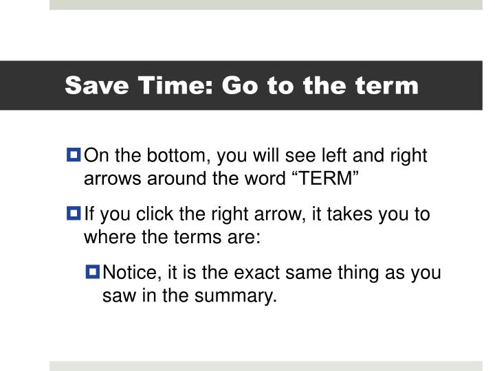 Save Time: Go to the term