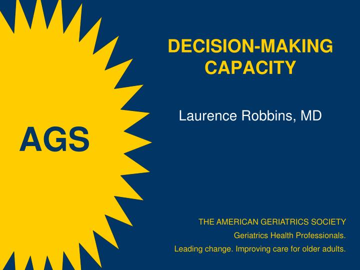 decision making capacity laurence robbins md n.